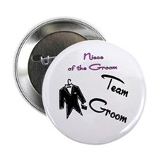 "Niece of the Groom Buttons 2.25"" Button"