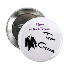 """Niece of the Groom Buttons 2.25"""" Button (10 p"""