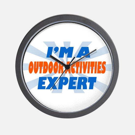 Im a outdoor activities exper Wall Clock