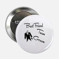 """Best Friend Team Groom 2.25"""" Button"""