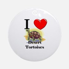I Love Desert Tortoises Ornament (Round)