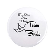 """Stepfather of the Bride Butto 3.5"""" Button (10"""