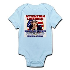 Kiss My Ass Liberals T-shirts Infant Creeper