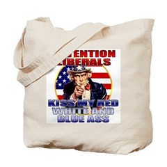 Kiss My Ass Liberals T-shirts Tote Bag