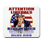 Uncle Sam Anti Liberal Mousepad
