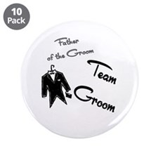 """Father of the Groom buttons 3.5"""" Button (10 p"""
