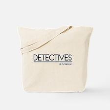 Detective Joke Tote Bag