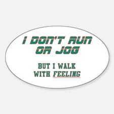 Walking With FEELING Oval Decal