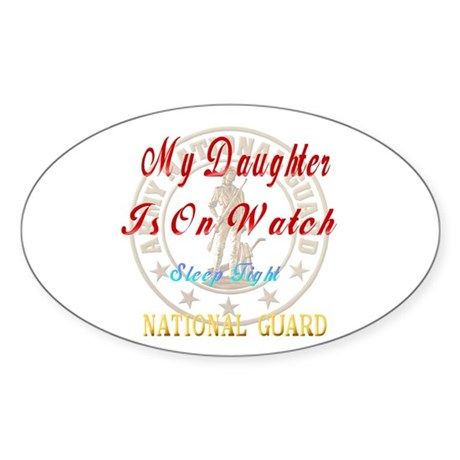 My Daughter Is On Guard Oval Sticker