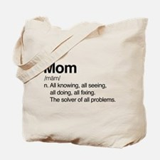 Mom Solver Of All Problems Tote Bag