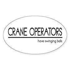 Crane Operator Joke Oval Decal