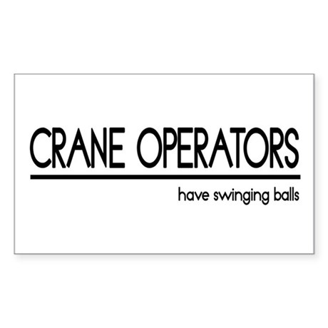 Crane Operator Joke Rectangle Sticker