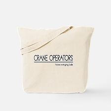 Crane Operator Joke Tote Bag