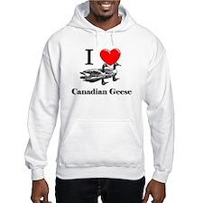 I Love Canadian Geese Hoodie