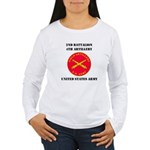 2ND BATTALION 4TH ARTILLERY Women's Long Sleeve T-