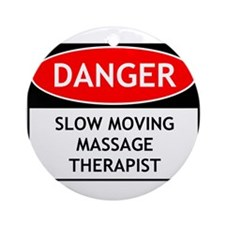 Slow Moving Massage Therapist Ornament (Round)
