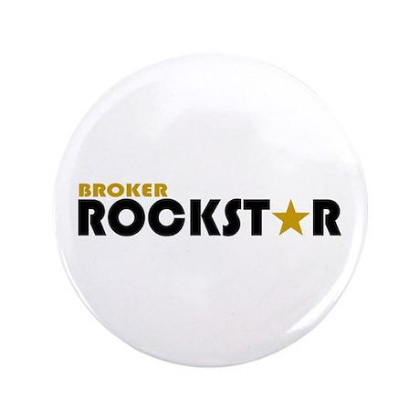 """Broker Rockstar 2 3.5"""" Button"""