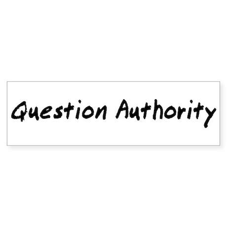 Question Authority Sticker (Bumper)
