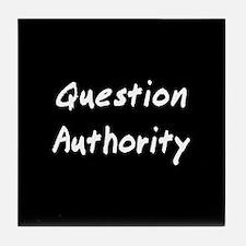 Question Authority Tile Coaster