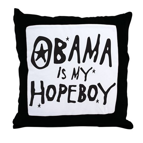 Obama is my Hopeboy Throw Pillow