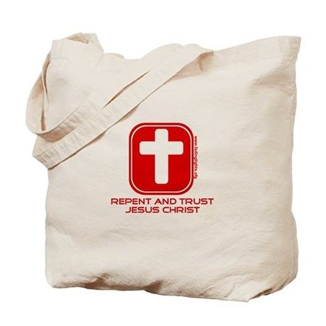 Repent And Trust (with Cross) Tote Bag
