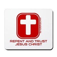 Repent And Trust (with Cross) Mousepad
