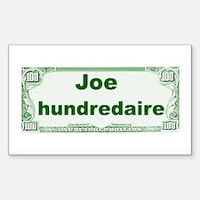 Joe Hundredaire Decal