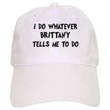 Whatever Brittany says Hat