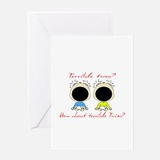 Terrible Twos/Twins Greeting Card