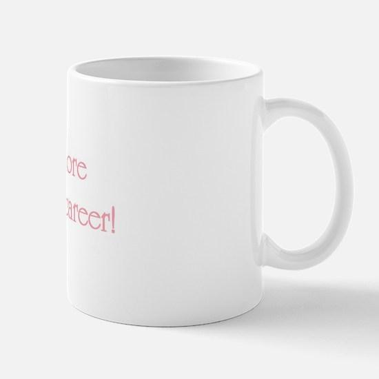 Being Mom Mug