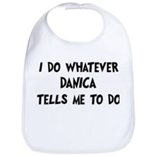 Whatever Danica says Bib