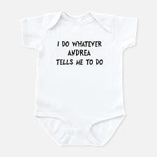 Whatever Andrea says Infant Bodysuit