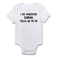 Whatever Sabrina says Infant Bodysuit