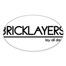 Bricklayer Joke Oval Decal