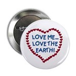 Love Me, Love the Earth Button
