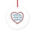 Love Me, Love the Earth Keepsake (Round)