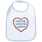 Love Me, Love the Earth Bib