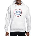 Love Me, Love the Earth Hooded Sweatshirt