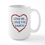 Love Me, Love the Earth Large Mug