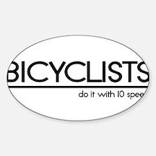 Bicyclist Joke Oval Decal
