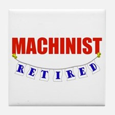 Retired Machinist Tile Coaster