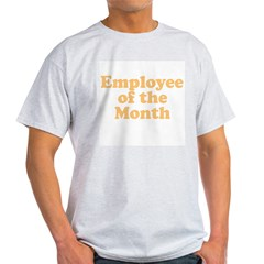 Employee of the Month Ash Grey T-Shirt
