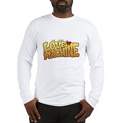 Love Machine Long Sleeve T-Shirt