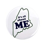 "It's All About Maine 3.5"" Button (100 pack)"