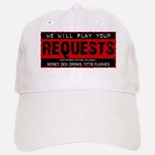 Will Play Your Requests For Baseball Baseball Cap