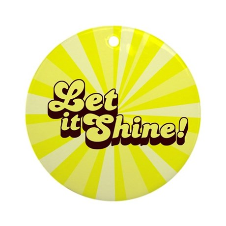 Let it Shine Christian Ornament (Round)