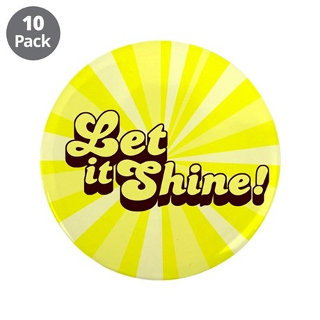 "Let it Shine Christian 3.5"" Button (10 pack)"