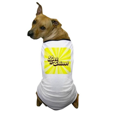 Let it Shine Christian Dog T-Shirt