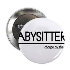 "Babysitter Joke 2.25"" Button (10 pack)"