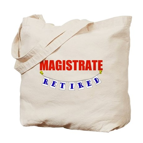 Retired Magistrate Tote Bag